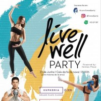 Live Well Party realiza-se no sábado